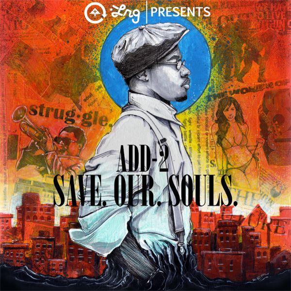 LRG Presents Add-2 Save.Our.Souls Front